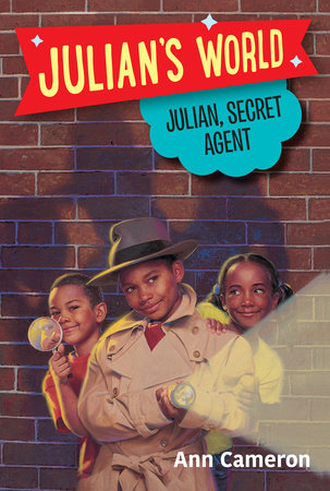 Julian, Secret Agent by Ann Cameron