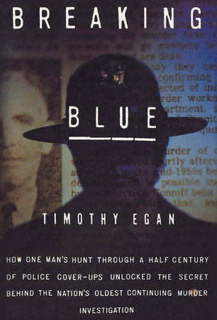 Breaking Blue by Timothy Egan