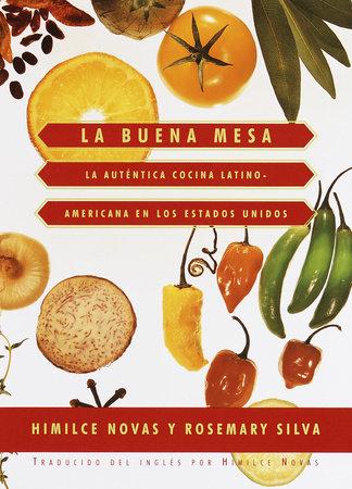 La Buena Mesa by Himilce Novas