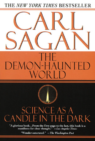 Demon-Haunted World by Carl Sagan and Ann Druyan