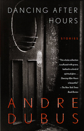Dancing After Hours by Andre Dubus
