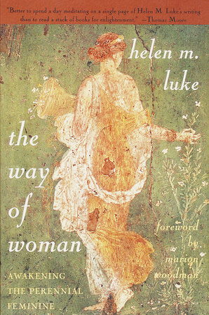 The Way of Woman by Helen M. Luke