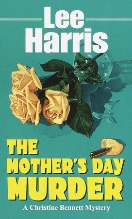 The Mother's Day Murder by Lee Harris