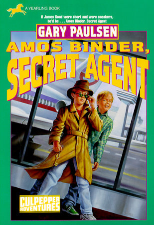 Amos Binder, Secret Agent (Culpepper #28) by Gary Paulsen
