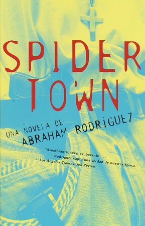 Spidertown by Abraham Rodriguez