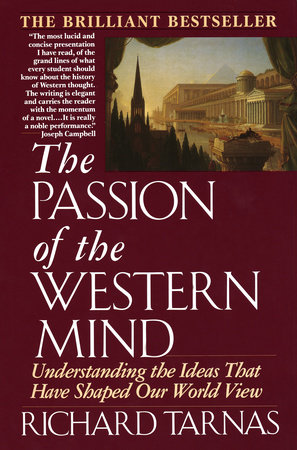 Passion Of The Western Mind by Richard Tarnas