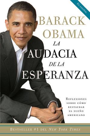 La audacia de la esperanza by Barack Obama