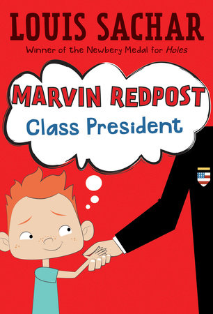 Marvin Redpost #5: Class President by Louis Sachar