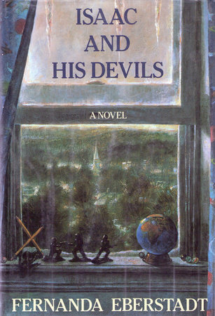 Isaac And His Devils by Fernanda Eberstadt