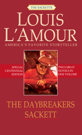 The Daybreakers/Sackett by Louis L'Amour