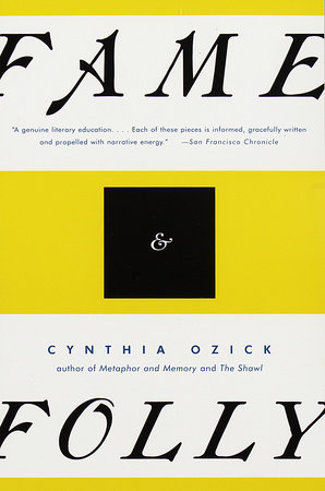 Fame and Folly by Cynthia Ozick