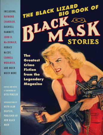 The Black Lizard Big Book of Black Mask Stories by