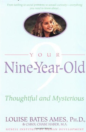 Your Nine Year Old by Louise Bates Ames and Carol Chase Haber