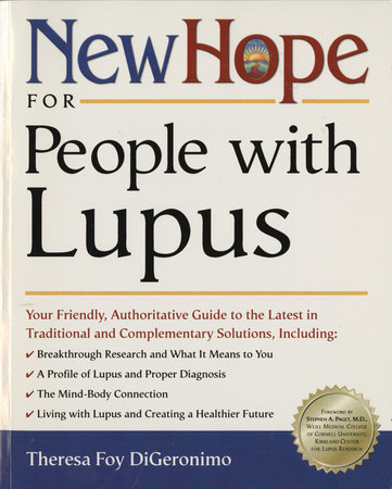 New Hope for People with Lupus by Theresa Foy Digeronimo