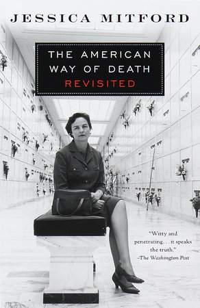 The American Way of Death Revisited by Jessica Mitford