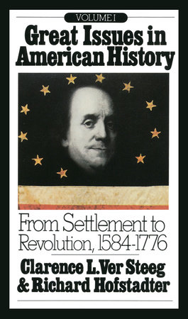 Great Issues in American History, Vol. I by
