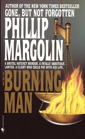 The Burning Man by Phillip Margolin