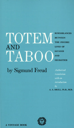 an examination of sigmund freuds totem and taboo Essays and criticism on sigmund freud's totem and taboo - critical essays.
