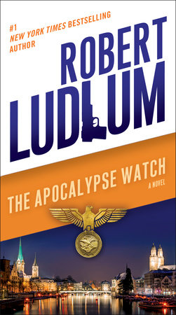 The Apocalypse Watch by Robert Ludlum
