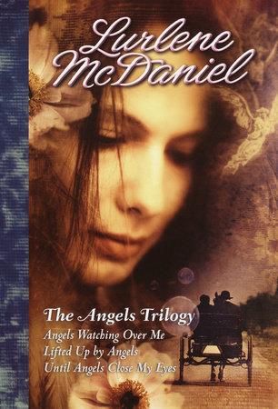 The Angels Trilogy by Lurlene McDaniel