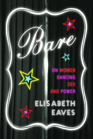 Bare by Elisabeth Eaves