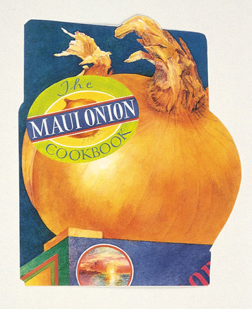 The Maui Onion Cookbook by Barbara Santos