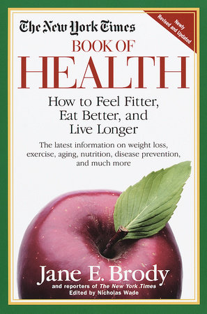 The New York Times Book of Health by New York Times