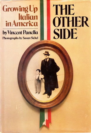 The Other Side: Growing up Italian in America by Vincent Panella