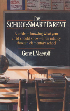 School Smart Parent by Gene I. Maeroff