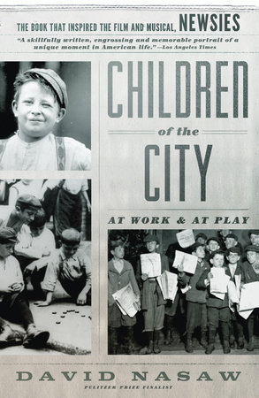 Children Of The City by David Nasaw