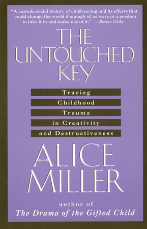 The Untouched Key by Alice Miller