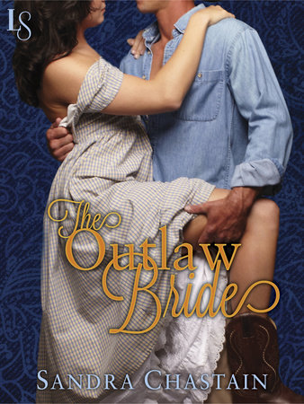 The Outlaw Bride by Sandra Chastain