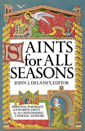 Saints for All Seasons by John J. Delaney