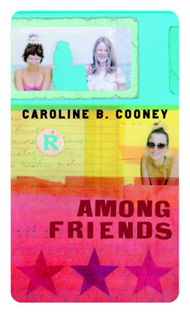 Among Friends by Caroline B. Cooney