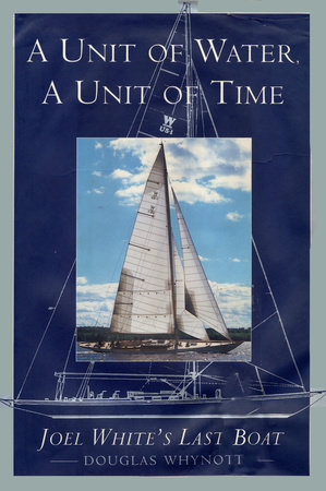 A Unit of Water, a Unit of Time by Douglas Whynott
