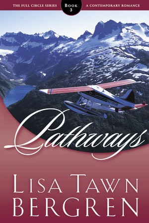 Pathways by Lisa T. Bergren