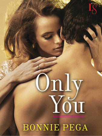 Only You by Bonnie Pega