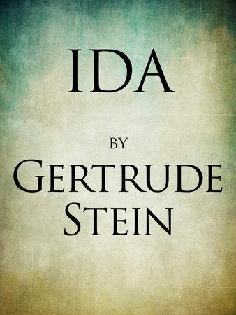 Ida by Gertrude Stein