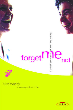 Forget Me Not by Mike Worley