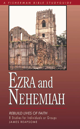 Ezra & Nehemiah by James Reapsome