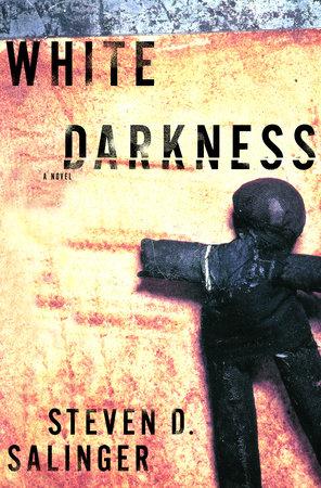 White Darkness by Steven Salinger