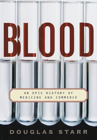 Blood by Douglas Starr