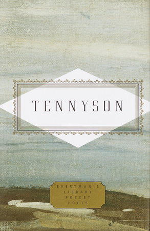 Tennyson: Poems by Lord Alfred Tennyson