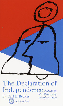 Declaration of Independence by Carl L. Becker