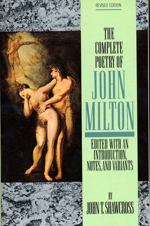 The Complete Poetry of John Milton by John Milton