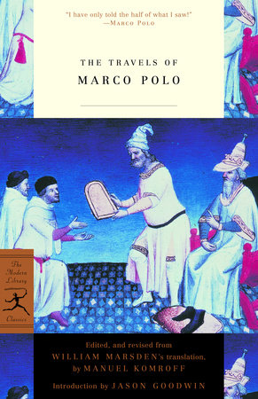 The Travels Of Marco Polo by Marco Polo