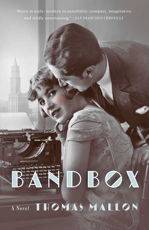 Bandbox by Thomas Mallon