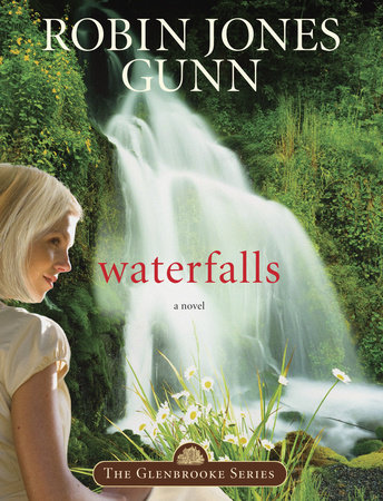 Waterfalls by Robin Jones Gunn