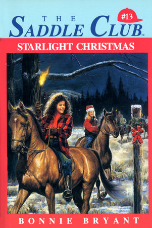 Starlight Christmas by Bonnie Bryant