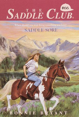 Saddle Sore by Bonnie Bryant